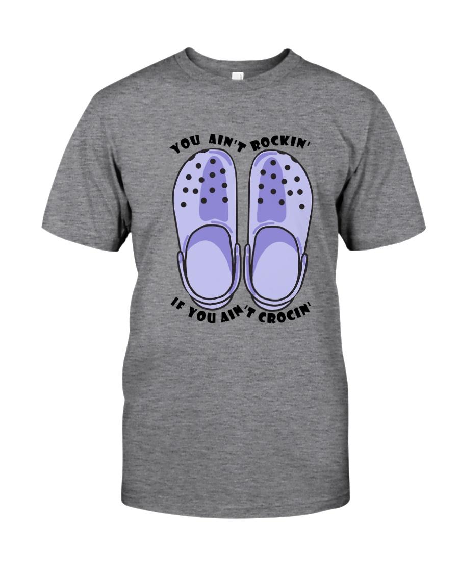 You Ain't Rockin Classic T-Shirt