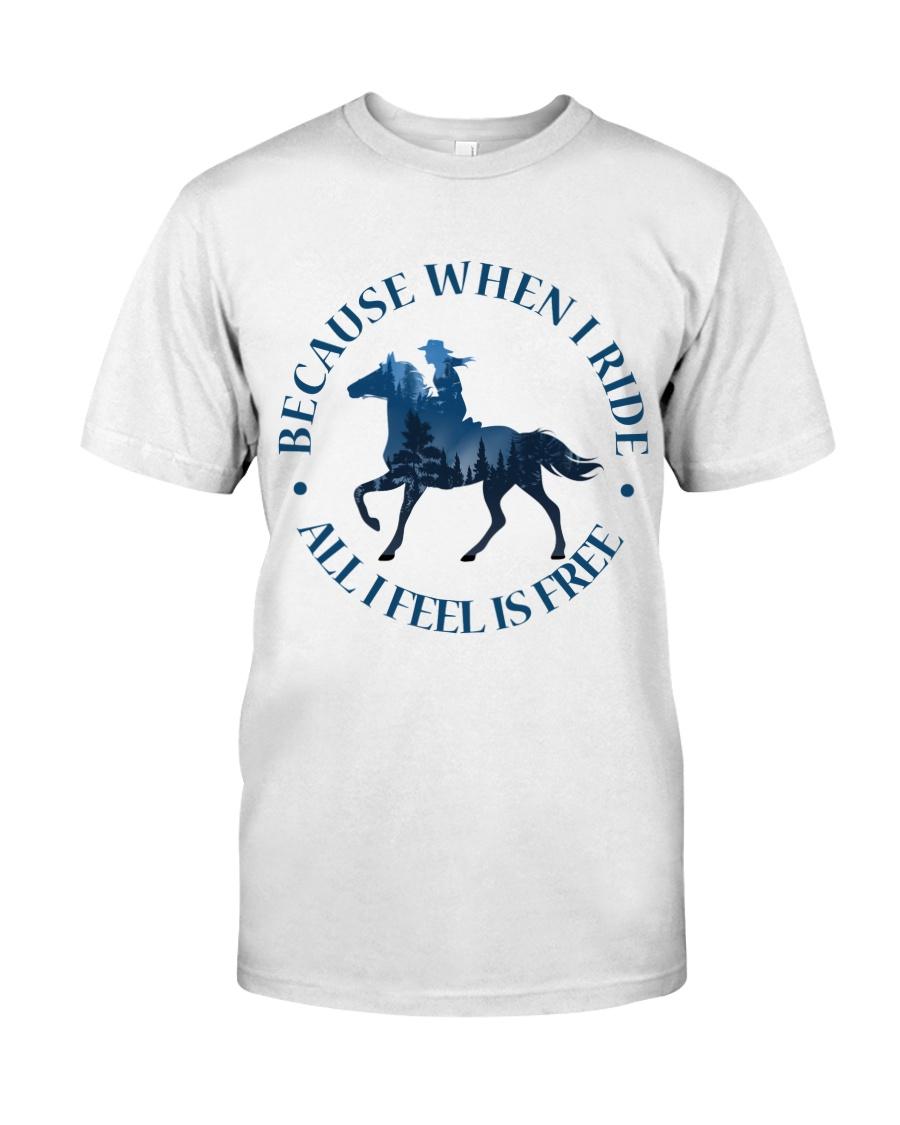 All I Feels Is Freedom Classic T-Shirt
