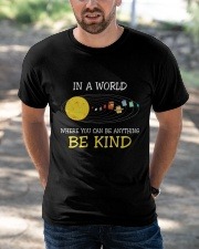 Be Kind In A World Classic T-Shirt apparel-classic-tshirt-lifestyle-front-50
