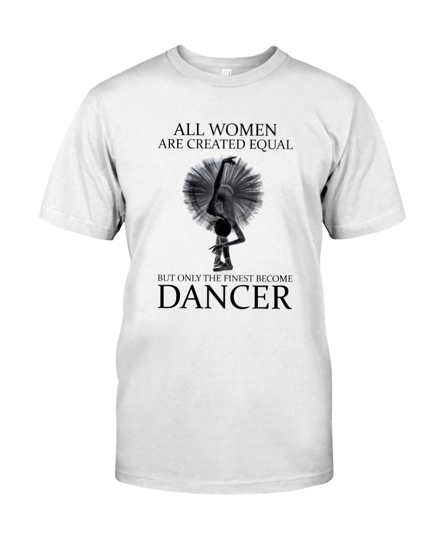 All Woman Are Created Equal Classic T-Shirt