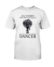 All Woman Are Created Equal Classic T-Shirt front