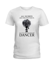 All Woman Are Created Equal Ladies T-Shirt thumbnail