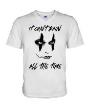 I Cant Rain All The Time V-Neck T-Shirt thumbnail