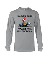 Your Crazy Is Showing Long Sleeve Tee thumbnail