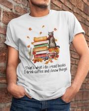 I Read Books Classic T-Shirt apparel-classic-tshirt-lifestyle-26