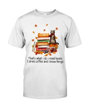 I Read Books Classic T-Shirt front