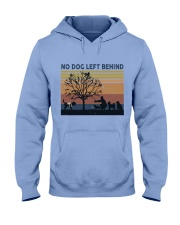 No Dog Left Behind Hooded Sweatshirt front