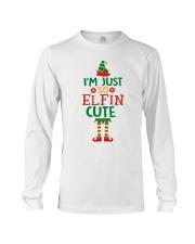 I Am Just So Elfin Cute Long Sleeve Tee thumbnail