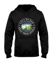 Let's Go Far Away From People Hooded Sweatshirt thumbnail