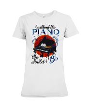 Without The Piano Premium Fit Ladies Tee thumbnail