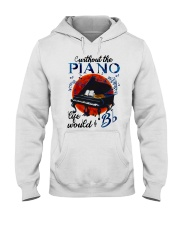 Without The Piano Hooded Sweatshirt thumbnail