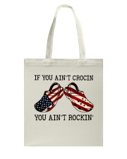 If You Ain't Crocin Tote Bag tile