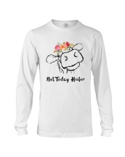 Not Today Heifer Long Sleeve Tee thumbnail