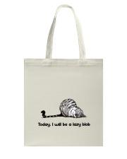 I Will Be A Lazy Blob Tote Bag thumbnail