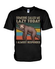Someone Called Me Lazy Today V-Neck T-Shirt thumbnail