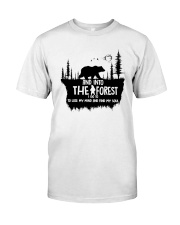 And Into The Forest I Go 1 Classic T-Shirt thumbnail