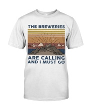 The Breweries Are Calling Classic T-Shirt front