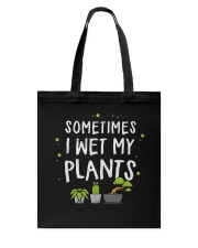 I Wet My Plants Tote Bag thumbnail