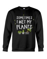 I Wet My Plants Crewneck Sweatshirt thumbnail