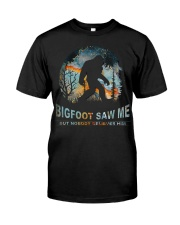 Bigfoot Saw Me Classic T-Shirt front