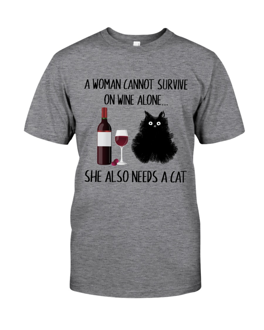 She Also Needs A Cat Classic T-Shirt