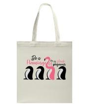 Be A Flamingo Tote Bag thumbnail