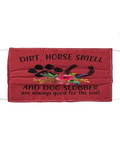 Horse Smell And Dog Slobber