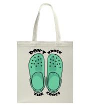 Don't Knock The Crocs Tote Bag thumbnail