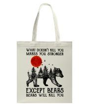 Bear Will Kill You Tote Bag thumbnail