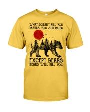 Bear Will Kill You Classic T-Shirt front