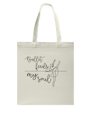 Ballet Feeds My Soul Tote Bag tile
