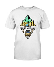 Go Where You Feel Most Alive Classic T-Shirt thumbnail