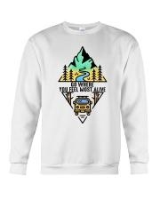 Go Where You Feel Most Alive Crewneck Sweatshirt thumbnail