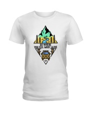 Go Where You Feel Most Alive Ladies T-Shirt thumbnail
