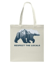 Respect The Locals Tote Bag thumbnail