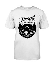 Proud Owner Of A Bearded Classic T-Shirt thumbnail