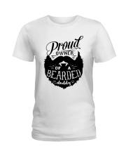 Proud Owner Of A Bearded Ladies T-Shirt thumbnail