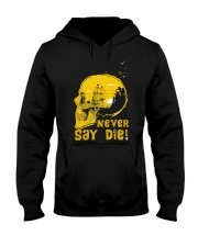 Never Say Die Hooded Sweatshirt thumbnail