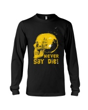 Never Say Die Long Sleeve Tee thumbnail