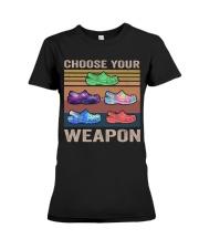 Choose Your Weapon Premium Fit Ladies Tee thumbnail