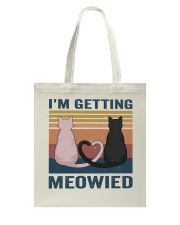I'm Getting Meowied Tote Bag thumbnail