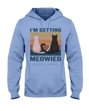 I'm Getting Meowied Hooded Sweatshirt front