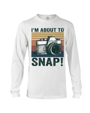I'm About To Snap Long Sleeve Tee thumbnail