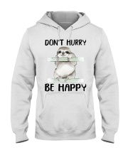 Dont Hurry Be Happy Hooded Sweatshirt thumbnail