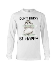 Dont Hurry Be Happy Long Sleeve Tee tile