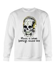 Music Is What Feelings Sound Like Crewneck Sweatshirt thumbnail