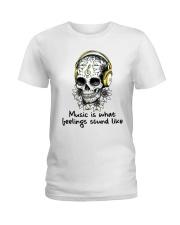Music Is What Feelings Sound Like Ladies T-Shirt thumbnail