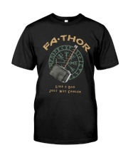 Fathor Like A Dad Classic T-Shirt front