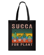 Succa For Plant Tote Bag thumbnail