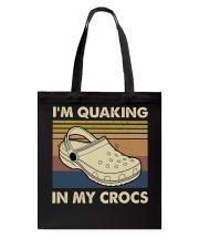 I'm Quaking In My Crocs Tote Bag thumbnail